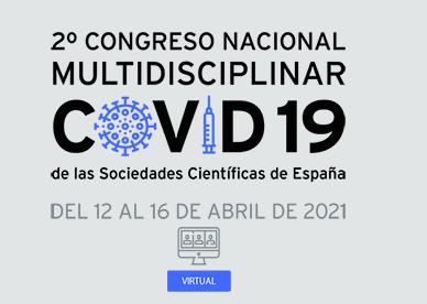 II Congreso nacional multidisciplinar COVID 19 de las sociedades científicas de España