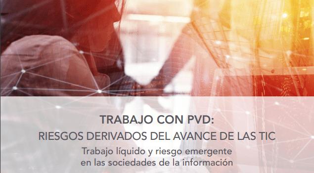 Presentación del estudio sobre el uso de pantallas de visualización de datos (PVD) y el riesgo emergente de las tecnologías de la información y la comunicación (TICs)