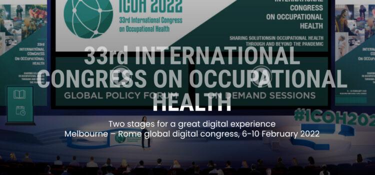 33rd International Congress on Occupational Health
